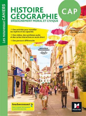 Histoire, géographie, enseignement moral et civique, CAP : nouveaux programmes 2019
