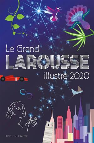 Le grand Larousse illustré 2020