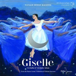 Giselle : un ballet d'Adolphe Adam