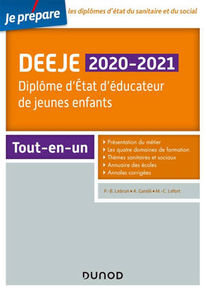 DEEJE 2020-2021 : diplôme d'Etat d'éducateur de jeunes enfants : tout-en-un