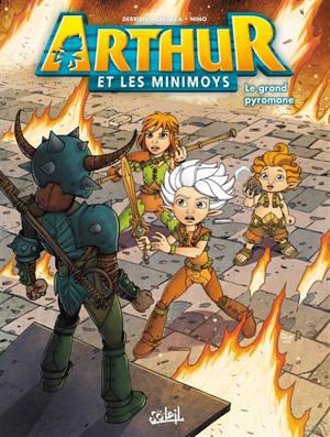 Arthur et les Minimoys. Volume 2, Le grand pyromane