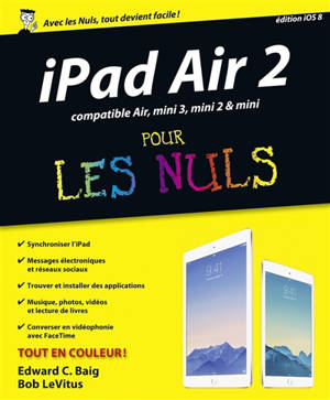 iPad Air 2 pour les nuls : compatible Air, mini 3, mini 2 & mini