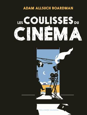 Les coulisses du cinéma