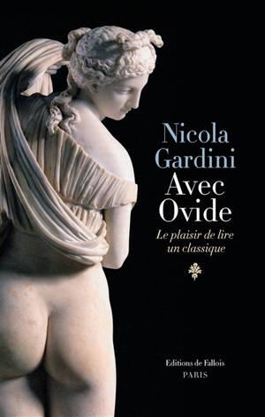 Avec Ovide : le plaisir de lire un classique