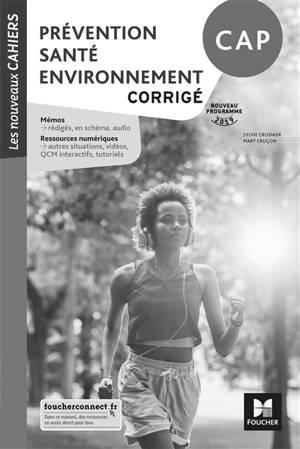 Prévention, santé, environnement, CAP : corrigé : nouveau programme 2019
