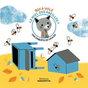 Qui a volé le miel des abeilles ?