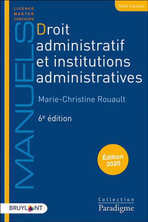 Droit administratif et institutions administratives : édition 2020