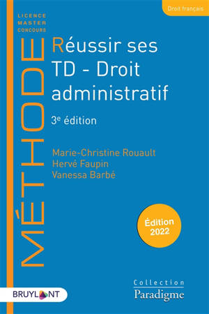 Réussir ses TD : droit administratif