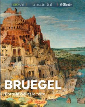 Bruegel : entre le ciel et la terre