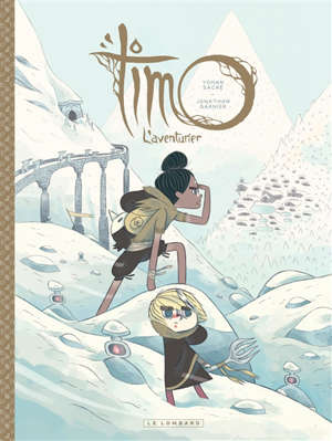Timo l'aventurier. Volume 2