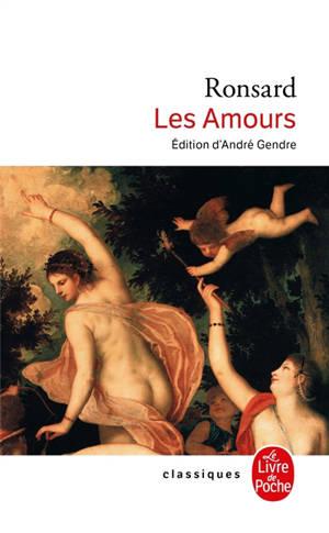 Les Amours; Les Folastries : 1552-1560