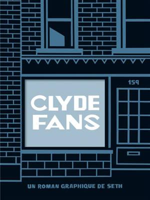 Clyde fans