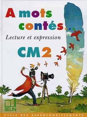 A Mots Contes Cm2 Livre De L Eleve