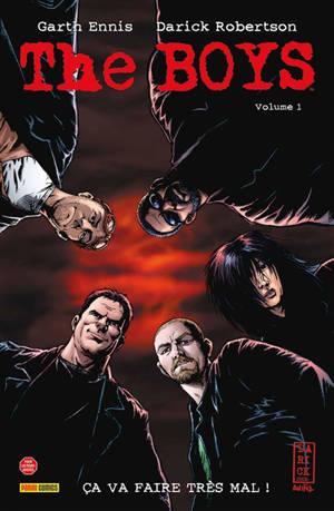 The boys. Volume 1, Ca va faire très mal !