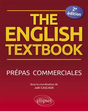 The English textbook : prépas commerciales