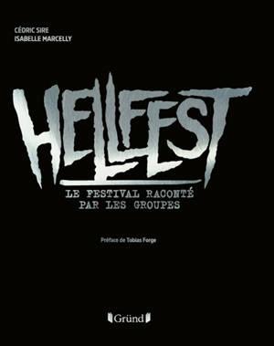 Hellfest : le festival raconté par les groupes