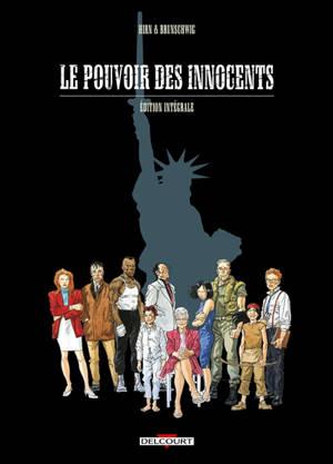 Le pouvoir des innocents : édition intégrale