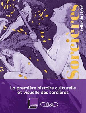 Les sorcières : une histoire de femmes