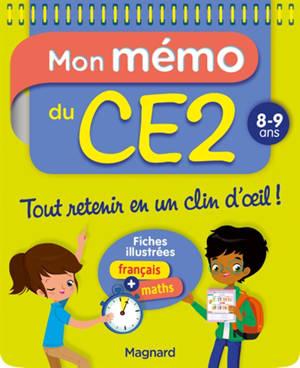 Mon mémo du CE2 : 8-9 ans : fiches illustrées français + maths
