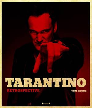 Tarantino : rétrospective