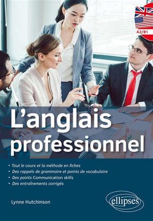 L'anglais professionnel, niveau A2-B1