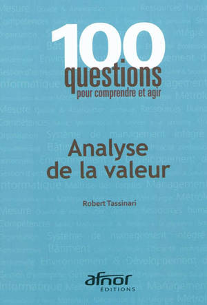 Analyse de la valeur : performance et management par la valeur