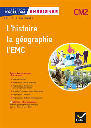 Histoire, géographie, EMC : CM2, cycle 3 : guide pédagogique