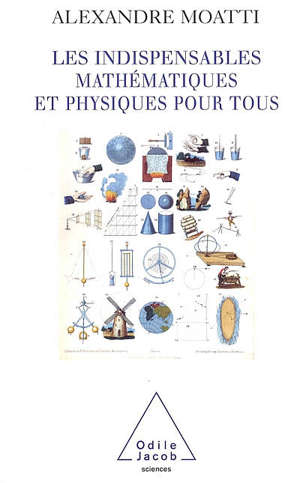 Les indispensables mathématiques et physique pour tous