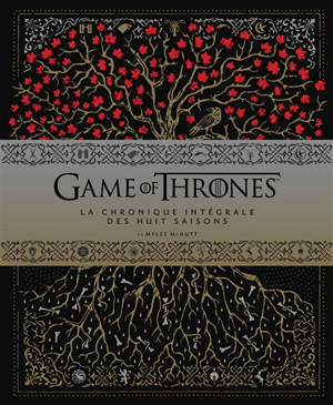 Game of thrones : chroniques