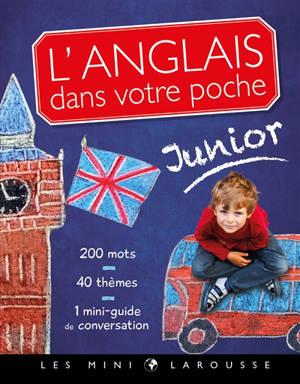 L'anglais dans votre poche : junior