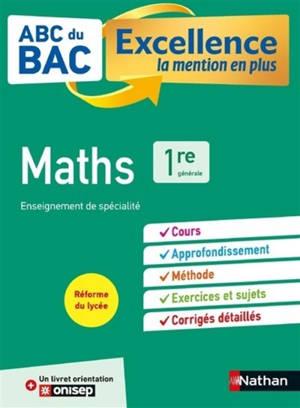 Maths 1re générale : enseignement de spécialité : réforme du lycée