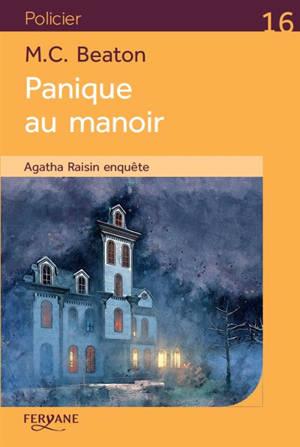 Agatha Raisin enquête, Panique au manoir
