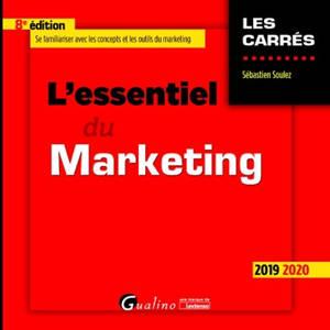 L'essentiel du marketing : 2019-2020