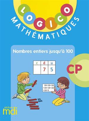 Logico mathématiques CP : nombres entiers jusqu'à 100