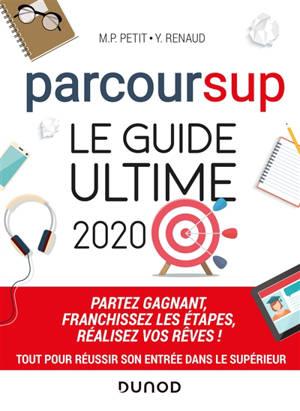 Parcoursup : le guide ultime 2020