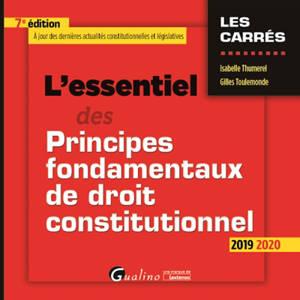 L'essentiel des principes fondamentaux de droit constitutionnel : 2019-2020