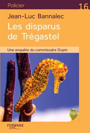 Une enquête du commissaire Dupin, Les disparus de Trégastel