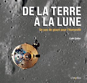 De la Terre à la Lune : un pas de géant pour l'humanité