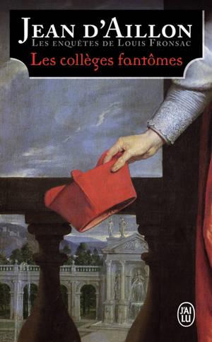 Les enquêtes de Louis Fronsac, Les collèges fantômes : une conspiration contre M. de Richelieu