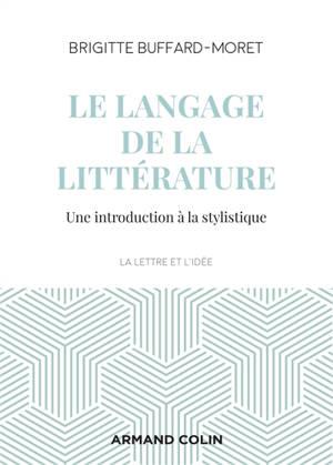 Le langage de la littérature : une introduction à la stylistique