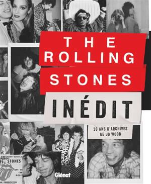 The Rolling Stones inédit : 30 ans d'archives de Jo Wood