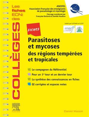 Fiches parasitoses et mycoses des régions tempérées et tropicales