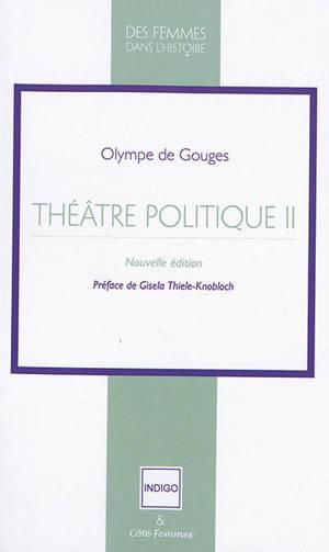 Théâtre politique. Volume 2