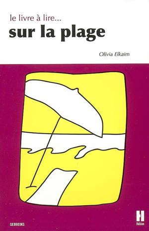 Le Livre A Lire Sur La Plage