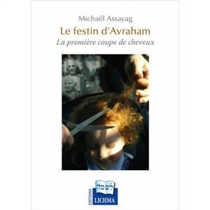 Le festin d'Avraham : la première coupe de cheveux