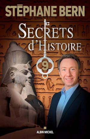 Secrets d'histoire. Volume 9
