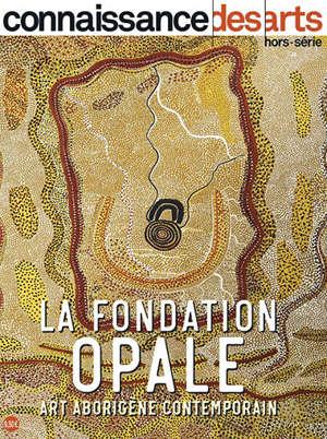 La fondation Opale : art aborigène contemporain