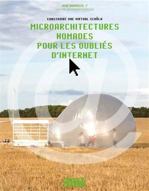 Microarchitectures nomades pour les oubliés d'Internet : construire une virtual schola