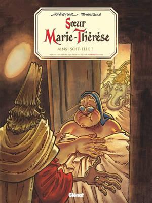 Soeur Marie-Thérèse des Batignolles. Volume 7, Ainsi soit-elle !