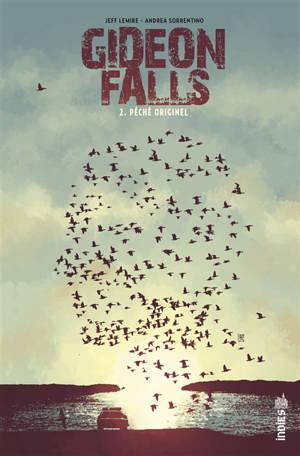 Gideon Falls. Volume 2, Péché originel